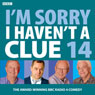 Im Sorry I Havent a Clue: Vol. 14, by Iain Pattinson