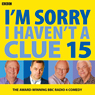 Im Sorry I Havent a Clue: Vol. 15 Audiobook, by Iain Pattinson