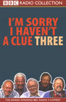Im Sorry I Havent a Clue, Volume 3 Audiobook, by Unspecified