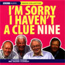 Im Sorry I Havent a Clue, Volume 9 Audiobook, by Humphrey Lyttelton