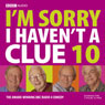 Im Sorry I Havent a Clue Live: V10, by BBC Audiobooks