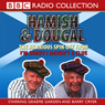 Im Sorry I Havent A Clue: Youll Have Had Your Tea - The Doings of Hamish and Dougal Series 1, by BBC Audiobooks