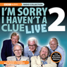 Im Sorry I Havent A Clue Live, Volume 2 Audiobook, by BBC Audiobooks