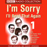 Im Sorry, Ill Read That Again: Volume One, by BBC Audiobooks