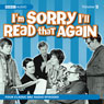 Im Sorry Ill Read That Again: Volume Five, by BBC Audiobooks