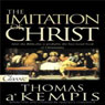 The Imitation of Christ (Unabridged), by Thomas a Kempis