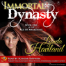 Immortal Dynasty: Book One of the Age of Awakening (Unabridged) Audiobook, by Lynda Haviland