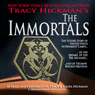 The Immortals (Unabridged) Audiobook, by Tracy Hickman