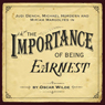 The Importance of Being Earnest (Dramatised) Audiobook, by Oscar Wilde