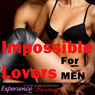 Impossible Lovers for MEN: Directed Erotic Visualisation Audiobook, by Essemoh Teepee