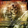 Imprisoned by the Pharaohs and Other Stories (Unabridged) Audiobook, by H. P. Lovecraft