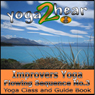 Improvers Yoga Flowing Sequence No. 3: Yoga Class and Guide Book (Unabridged) Audiobook, by Yoga 2 Hear