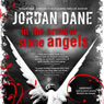 In the Arms of Stone Angels (Unabridged), by Jordan Dane