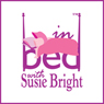 In Bed with Susie Bright, 1-Month Subscription, by Susie Bright