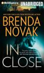 In Close: Bulletproof Trilogy, Book 3 (Unabridged) Audiobook, by Brenda Novak