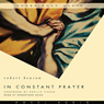 In Constant Prayer (Unabridged) Audiobook, by Robert Benson