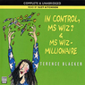 In Control, Ms Wiz? and Ms Wiz: Millionaire (Unabridged) Audiobook, by Terence Blacker