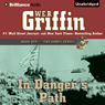 In Dangers Path: The Corps, Book 8 (Unabridged) Audiobook, by W. E. B. Griffin
