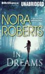 In Dreams (Unabridged) Audiobook, by Nora Roberts