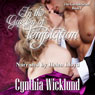 In the Garden of Temptation: The Garden Series, Book 1 (Unabridged), by Cynthia Wicklund