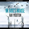In Gods House (Unabridged) Audiobook, by Ray Mouton