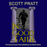 In Good Faith (Unabridged) Audiobook, by Scott Pratt