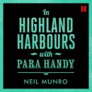 In Highland Harbours: With Para Handy (Unabridged) Audiobook, by Neil Munro
