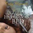 In the Highlanders Bed (Unabridged), by Cathy Maxwell