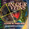 In Our Veins (Unabridged) Audiobook, by Lynne M. Smelser
