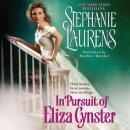 In Pursuit of Eliza Cynster: A Cynster Novel (Unabridged) Audiobook, by Stephanie Laurens