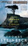 In the Shadow of the Cypress: A Novel (Unabridged) Audiobook, by Thomas Steinbeck