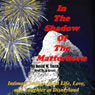 In the Shadow of the Matterhorn: Intimate Stories About Life, Love, and Laughter at Disneyland (Unabridged), by David Walter Smith