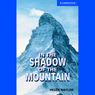 In the Shadow of the Mountain (Unabridged), by Helen Naylor