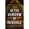 In the Shadow of Revenge (Unabridged) Audiobook, by Patricia Hale