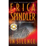 In Silence (Unabridged), by Erica Spindler
