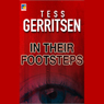 In Their Footsteps (Unabridged), by Tess Gerritsen