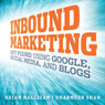 Inbound Marketing: Get Found Using Google, Social Media, and Blogs (Unabridged) Audiobook, by Brian Halligan