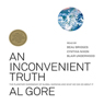 An Inconvenient Truth: The Planetary Emergency of Global Warming and What We Can Do About It, by Al Gor