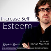Increase Self Esteem with Hypnosis - Plus International Bestselling Relaxation Audio Audiobook, by Benjamin P. Bonetti