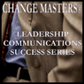 Increase Your Impact as a Presenter (Unabridged), by Change Masters Leadership Communications Success Series