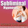 Increase Your Libido Subliminal Hypnosis: Better Sex Drive & Sexual Confidence, Subconscious Affirmations, Binaural Beats, Solfeggio Tones, by Subliminal Hypnosis