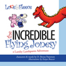 The Incredible Flying Jonesy: A Lamby Lambpants Adventure (Unabridged) Audiobook, by D. Byron Patterson