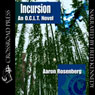Incursion: The O.C.L.T. Series, Book 4 (Unabridged), by Aaron Rosenberg
