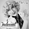 Indecent Audiobook, by Phil Mazo