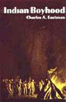 Indian Boyhood (Unabridged) Audiobook, by Charles Eastman