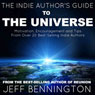 The Indie Authors Guide to the Universe (Unabridged) Audiobook, by Jeff Bennington