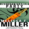 Indispensable Party: Sasha McCandless Legal Thriller, Book 4 (Unabridged) Audiobook, by Melissa F. Miller