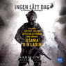 Ingen latt dag (No Easy Day) (Unabridged) Audiobook, by Mark Owen