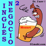 Ingles Negocio, Volumen 2 (English Business, Volume 2) (Unabridged) Audiobook, by Dr. I'nov
