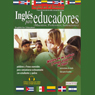 Ingles Para Educadores (Texto Completo) (English for Educators) (Unabridged), by Stacey Kammerman